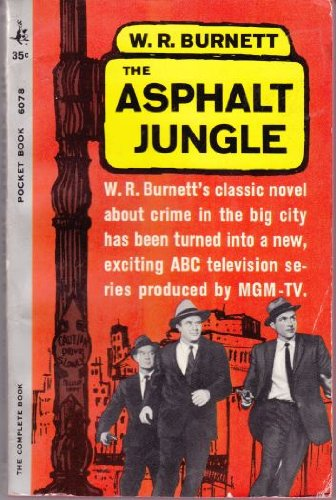 The Asphalt Jungle - TV TIE IN edition [Mass Market Paperback]