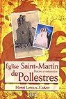 L'église Saint Martin de pollestres, histoire et restauration par Leroux-Calvet
