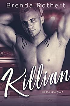 Killian (On the Line Book 1) by [Rothert, Brenda]