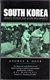 South Korea : Dissent Within the Economic Miracle, Ogle, George B., 1856490033