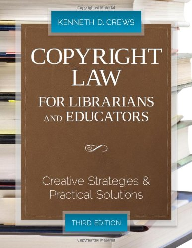 Copyright Law for Librarians and Educators by Brand: Amer Library Assn Editions