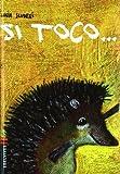 Si Toco, Lucia Scuderi, 8426371701