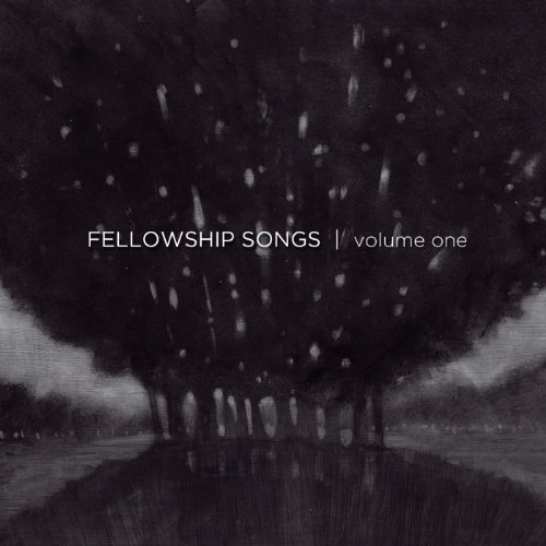 Fellowship Songs, Vol. 1