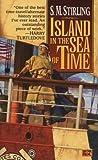Island in the Sea of Time[ISLAND IN THE SEA OF TIME] [Mass Market Paperback]