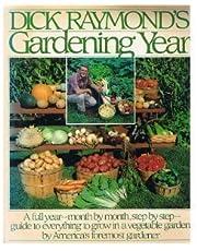 Dick Raymond's Gardening Year