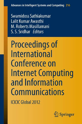 Download Proceedings of International Conference on Internet Computing and Information Communications: ICICIC Global 2012: 216 (Advances in Intelligent Systems and Computing) Pdf