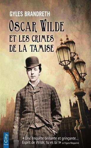 Oscar Wilde et les crimes de la Tamise Poche – 24 octobre 2018 Gyles Brandreth Terra Nova 2824613513 Romans