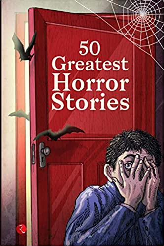Buy 50 Greatest Horror Stories Book Online at Low Prices in