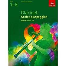Clarinet Scales & Arpeggios, ABRSM Grades 1-8 (ABRSM Scales & Arpeggios)