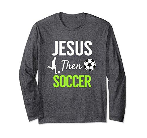 Long Sleeve Goalkeeper Training Jersey (Unisex Jesus Then Soccer, Spiritual Christian Futbol Club T-Shirt 2XL Dark Heather)