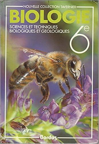 Biologie, 6e : Sciences et techniques biologiques et géologiques (French) Hardcover – 1986