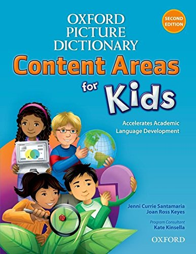 Oxford Picture Dictionary Content Area for Kids English Dictionary (Oxford Picture Dictionary Content Areas for Kids)