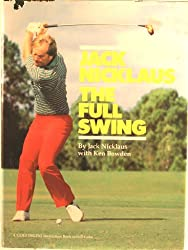 Jack Nicklaus - the full swing
