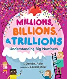 Millions, Billions, and Trillions, David A. Adler, 0823430499