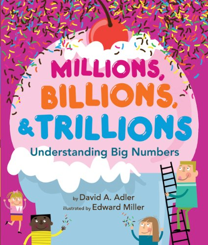 Millions, Billions, & Trillions: Understanding Big - Looks On You Color To Best Tell What How