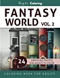 Fantasy World Vol. 2: Grayscale Coloring Book for Adults