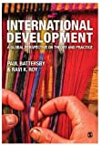 International Development: A Global Perspective on Theory and Practice