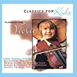 Classics For Kids - Violin