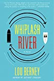 Whiplash River: A Novel