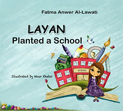 Layan Planted a School