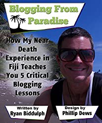 How My Near Death Experience in Fiji Teaches You 5 Critical Blogging Lessons: Blogging from Paradise