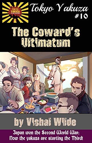 Tokyo Yakuza #10: The Coward's Ultimatum