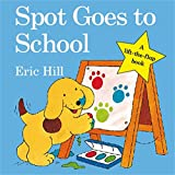 Spot Goes to School (Spot - Original Lift The Flap) [Idioma Inglés]