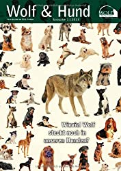 Wolf Magazin: Wolf & Hund: Wieviel Wolf steckt noch in unseren Hunden?