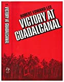 Front cover for the book Victory at Guadalcanal by Robert Edward Lee