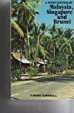 A Short History of Malaysia, Singapore, and Brunei, Turnbull, C. Mary, 9971947064