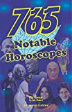 765 Notable Horoscopes: This astrology book has been originally published by the prestigious Sagar Publications with  Lt. Col. (Retd.) Raj Kumar  as its author.