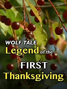 Wolf Tale: Legend of the First Thanksgiving