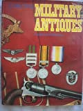 Collecting Military Antiques, Frederick Wilkinson, 0060146613