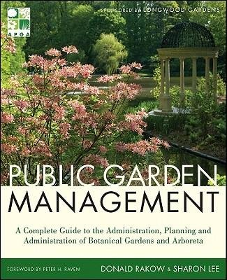 [ Public Garden Management - Greenlight By Rakow, Donald ( Author ) Hardcover 2011 ] PDF