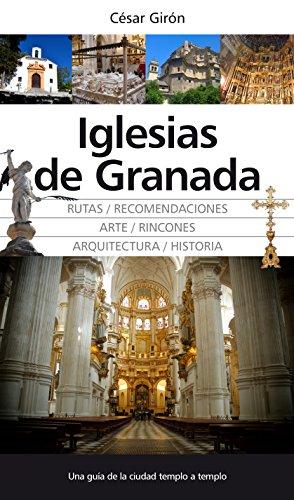 Descargar Libro Iglesias De Granada Cesar Giron