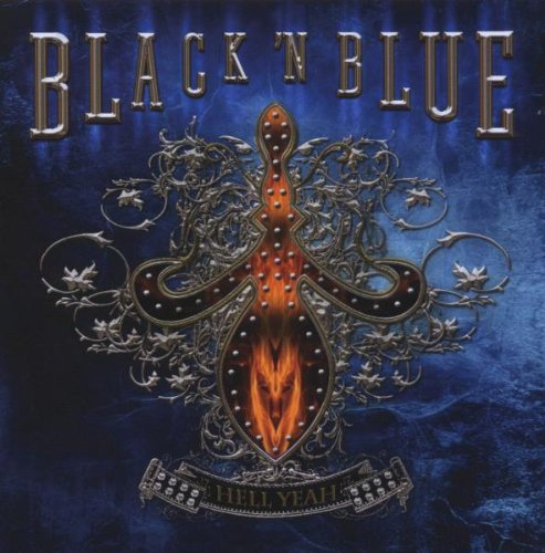 Black'N Blue: Hell Yeah! (Audio CD)