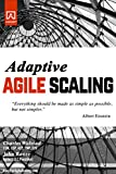 img - for Adaptive Agile Scaling: Strategies for aligning agile development process to teams of varying size. book / textbook / text book