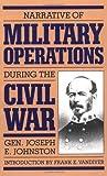 Narrative of Military Operations During the Civil War, Joseph E. Johnston, 0306803933