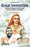 img - for Great Immortals (Spiritual Heritage of India through the lives of Saints and Sages book / textbook / text book