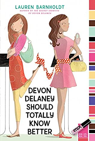 Devon Delaney Should Totally Know Better Devon Delaney Book 2 By