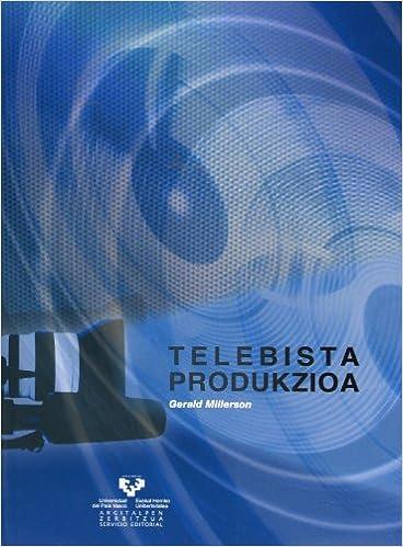 Descargar pdfs ebook Telebista produkzioa (Vicerrectorado de Euskara) in Spanish RTF
