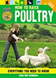 How to Raise Poultry: Everything You Need to Know, Updated & Revised (FFA)