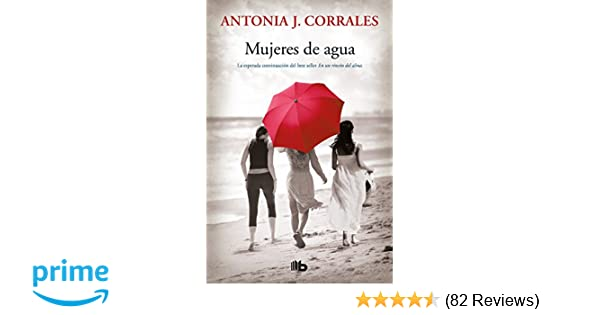 Mujeres de agua / Women of Water (Spanish Edition): Antonia J ...
