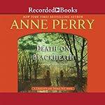 Death on Blackheath: A Charlotte and Thomas Pitt Novel, Book 29 | Anne Perry