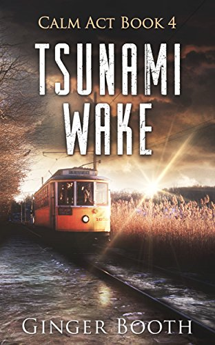 Tsunami Wake (Calm Act Book 4) by [Booth, Ginger]