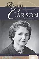 Rachel Carson: Pioneer of Environmentalism Front Cover