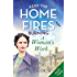 Keep the Home Fires Burning - Part Two: A Woman's Work . . .