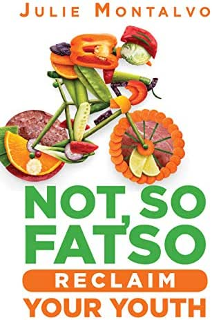 NOT, SO FATSO: RECLAIM YOUR YOUTH
