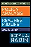 Beyond Machiavelli: Policy Analysis Reaches Midlife