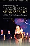 img - for Transforming the Teaching of Shakespeare with the Royal Shakespeare Company book / textbook / text book